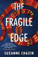 The Fragile Edge