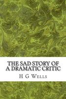 The Sad Story of a Dramatic Critic