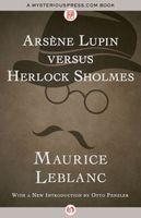 Arsine Lupin versus Herlock Sholmes