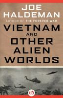 Vietnam and Other Alien Worlds