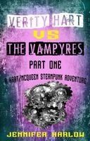 Verity Hart Vs The Vampyres: Part One