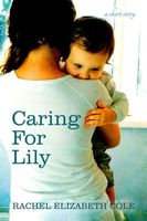 Caring For Lily