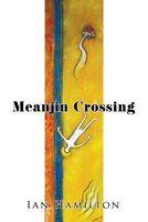 Meanjin Crossing