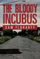 The Bloody Incubus