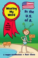 Wearing My Weird: In the U.S. of A.