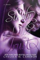 Slowly We Trust