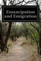 Emancipation and Emigration