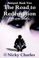 Betrayed: The Road to Redemption