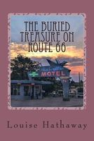 The Buried Treasure on Route 66