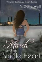 March and the Single Heart
