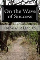 On the Wave of Success