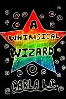A Whimsical Wizard
