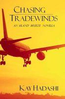 Chasing Tradewinds