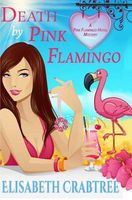 Death by Pink Flamingo
