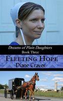 Fleeting Hope