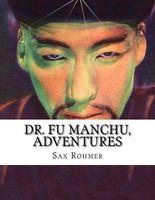 Dr. Fu Manchu, Adventures