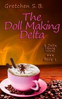 The Doll Making Delta