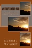 An Undeclared War