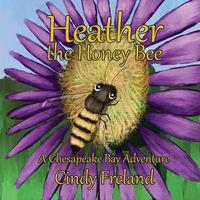 Heather the Honey Bee