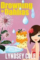 Drowning in Dahlias