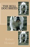 The Bull Dog Breed