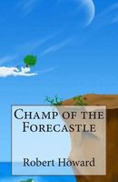 Champ of the Forecastle