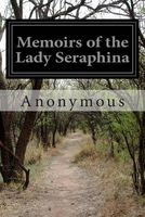 Memoirs of the Lady Seraphina