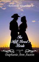 The Half-Breed's Bride