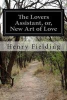 The Lovers Assistant, Or, New Art of Love