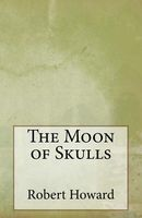 The Moon of Skulls