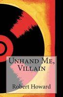 Unhand Me, Villain