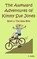 The Awkward Adventures of Kimmy Sue Jones, Book 2