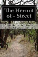 The Hermit of ___ Street