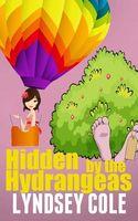 Hidden by the Hydrangeas