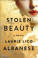 Stolen Beauty by Laurie Albanese