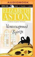 Unaccustomed Spirits