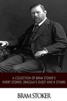 A Collection of Bram Stoker's Short Stories