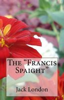 "The ""Francis Spaight"""