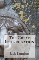 The Great Interrogation
