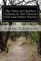The Tales of Chekhov Volume 8