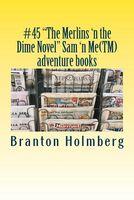 The Merlins 'n the Dime Novel