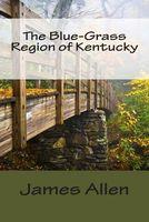 The Blue-Grass Region of Kentucky