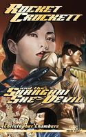 Rocket Crockett and the Shanghai She-Devil