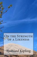 On the Strength of a Likeness