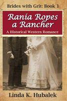 Rania Ropes a Rancher