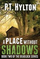 A Place Without Shadows