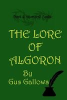 The Lore of Algoron