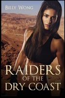 Raiders of the Dry Coast