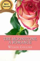 The Moonstone a Romance