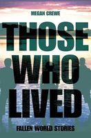 Those Who Lived